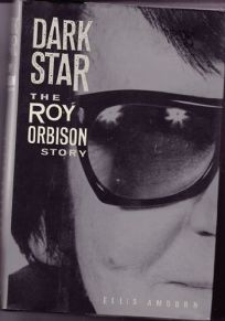 Dark Star: The Roy Orbison Story