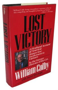 Lost Victory: A Firsthand Account of Americas Sixteen-Year Involvement in Vietnam