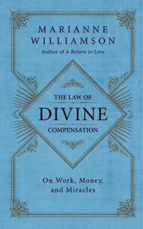 The Law of Divine Compensation: On Work