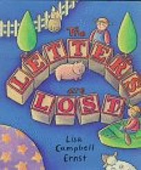 The Letters Are Lost: A Picture Book about the Alphabet