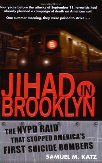 JIHAD IN BROOKLYN: The NYPD Raid That Stopped Americas First Suicide Bombers