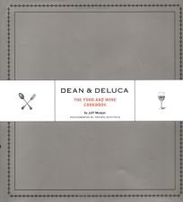 Nonfiction book review dean deluca the food and wine cookbook by dean deluca the food and wine cookbook forumfinder Image collections
