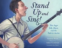 Stand Up and Sing! Pete Seeger