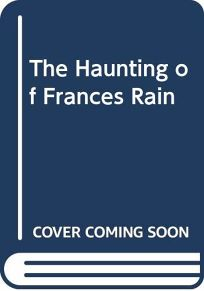 The Haunting of Frances Rain