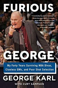 Furious George: My Forty Years Surviving NBA Divas