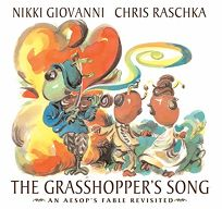 The Grasshoppers Song: An Aesops Fable Revisited