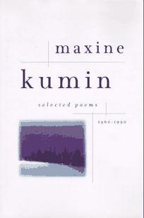 Maxine Kumin Selected Poems