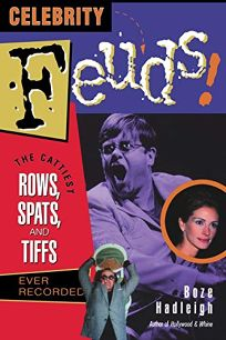 Celebrity Feuds!: The Cattiest Rows