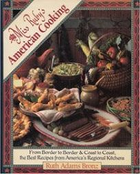 Miss Rubys American Cooking: From Border to Border and Coast to Coast: The Best Recipes from Americas Regional Kitchens