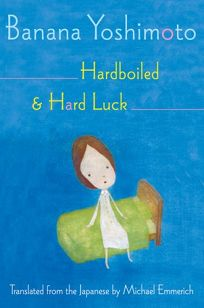 Hardboiled & Hard Luck