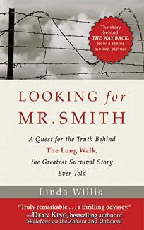 Looking for Mr. Smith: Seeking the Truth Behind The Long Walk