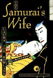 The Samurais Wife