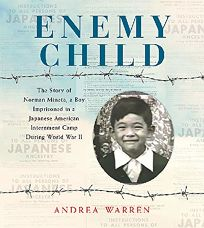 Enemy Child: The Story of Norman Mineta