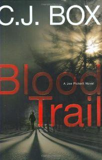 Blood Trail: A Joe Pickett Novel
