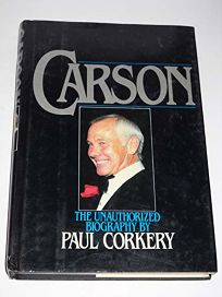 Carson: The Unauthorized Biography