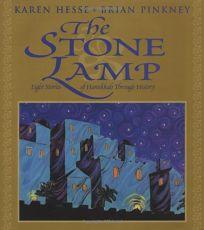THE STONE LAMP: Eight Stories of Hanukkah Through History