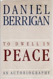 To Dwell in Peace: An Autobiography