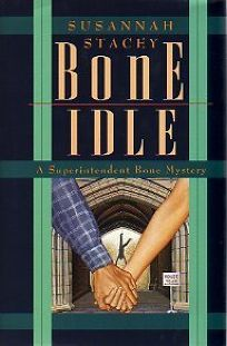 Bone Idle: A Superintendent Bone Mystery