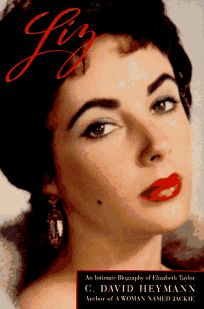 Liz: An Intimate Biography of Elizabeth Taylor