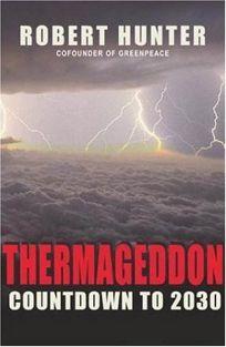 THERMAGEDDON: Countdown to 2030