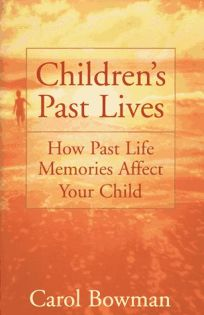Childrens Past Lives: How Past Life Memories Affect Your Child