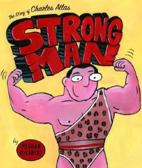 Strong Man: The Story of Charles Atlas