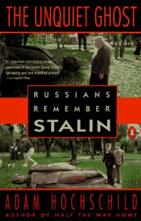 The Unquiet Ghost: 2russians Remember Stalin