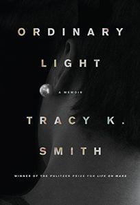 Ordinary Light: A Memoir