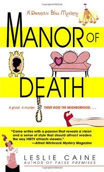 Manor of Death: A Domestic Bliss Mystery
