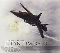 Titanium Rain: Episode 1