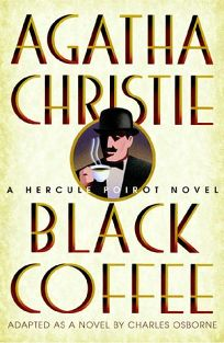 Resultat d'imatges de Black coffee, d'Agatha Christie