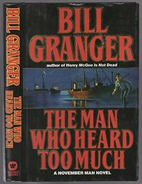 The Man Who Heard Too Much: The Tenth November Man Novel