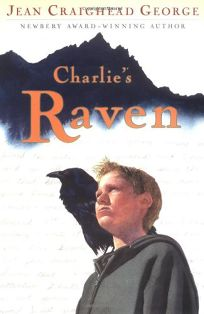 Childrens book review charlies raven by jean craighead george charlies raven fandeluxe Gallery