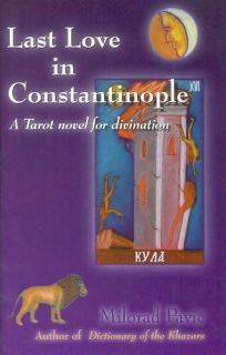 Last Love in Constantinople: A Tarot Novel for Divination [With 22 Black & White Tarot Cards]