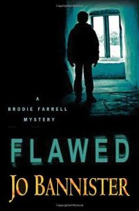 Flawed: A Brodie Farrell Mystery