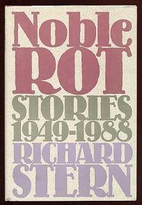 Noble Rot: Stories 1949-1988