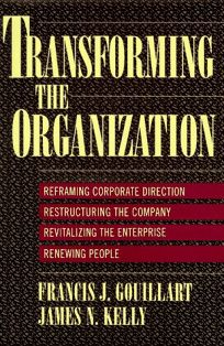 Transforming the Organization