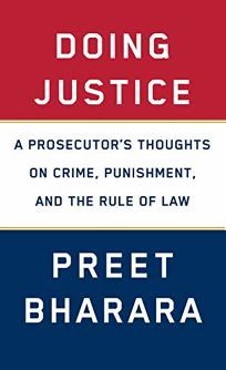 Doing Justice: A Prosecutors Thoughts on Crime