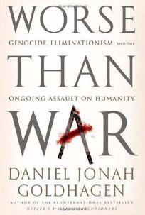 Worse than War: Genocide