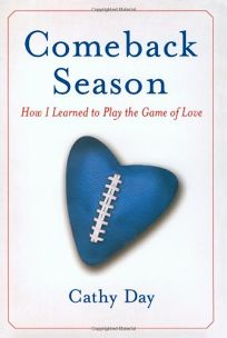Comeback Season: How I Learned to Play the Game of Love
