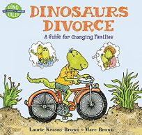 Dinosaurs Divorce: A Guide for Changing Families