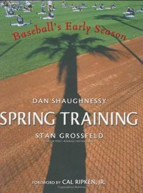 Spring Training: Baseballs Early Season