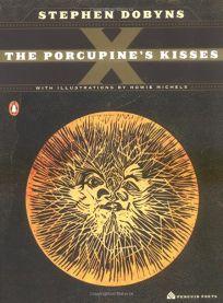 The Porcupines Kisses