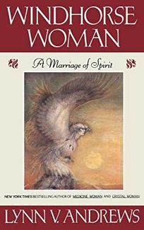 Windhorse Woman: A Marriage of Spirit