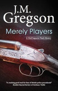 Merely Players: A DCI Percy Peach Mystery