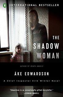 The Shadow Woman: An Inspector Erik Winter Novel