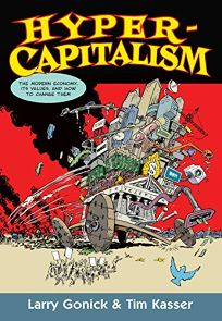 Hypercapitalism: The Modern Economy