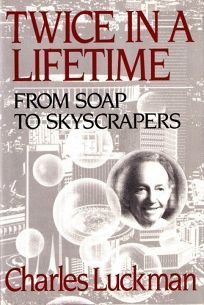 Twice in a Lifetime: From Soap to Skyscrapers