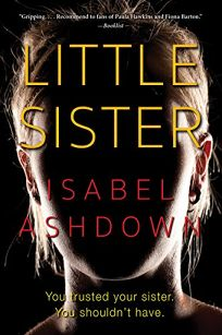 Fiction Book Review: Little Sister by Isabel Ashdown