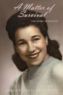 A Matter of Survival: The Story of Frances